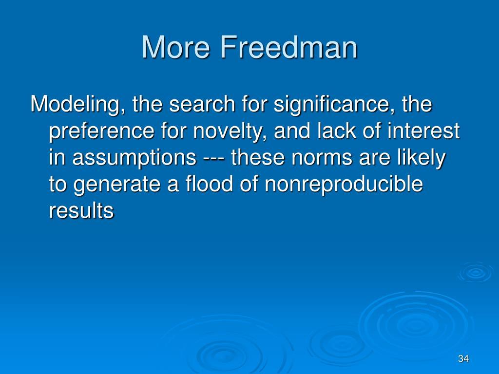More Freedman
