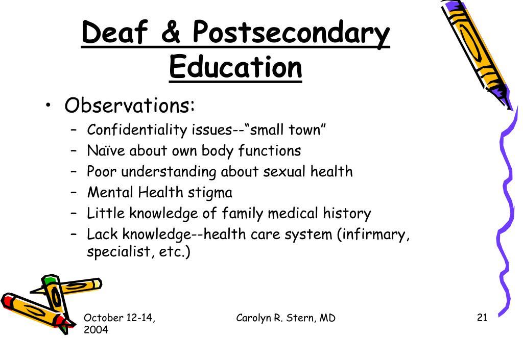 Deaf & Postsecondary Education