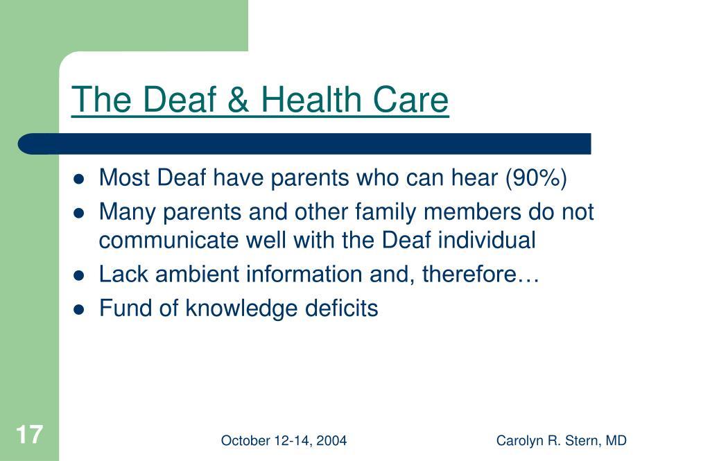 The Deaf & Health Care
