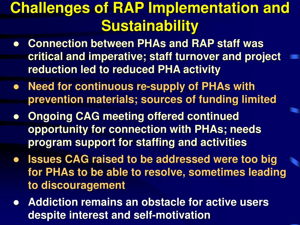 Challenges of RAP Implementation and Sustainability