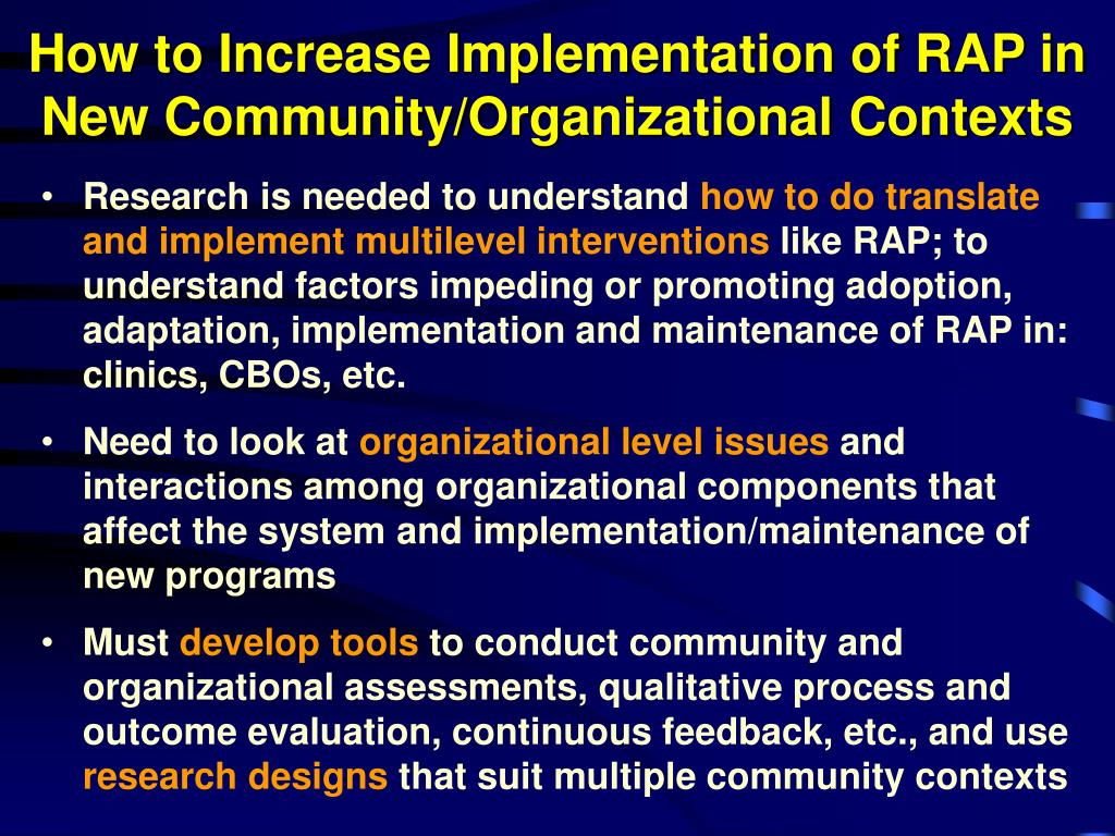 How to Increase Implementation of RAP in New Community/Organizational Contexts