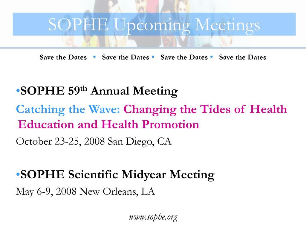 SOPHE Upcoming Meetings