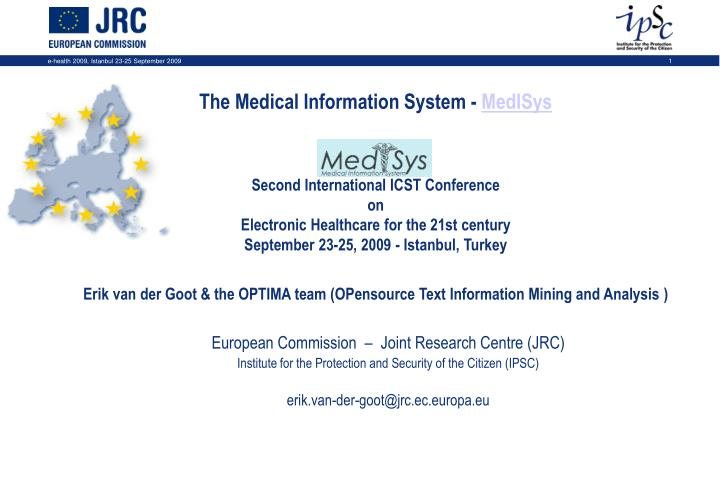 The Medical Information System -