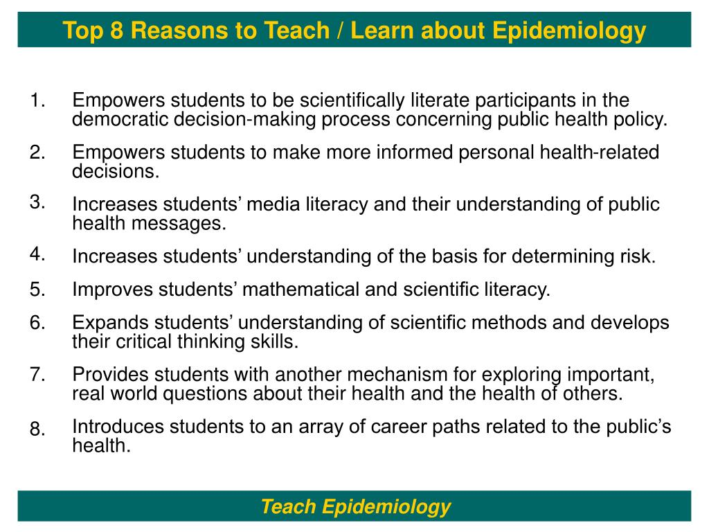 Top 8 Reasons to Teach / Learn about Epidemiology