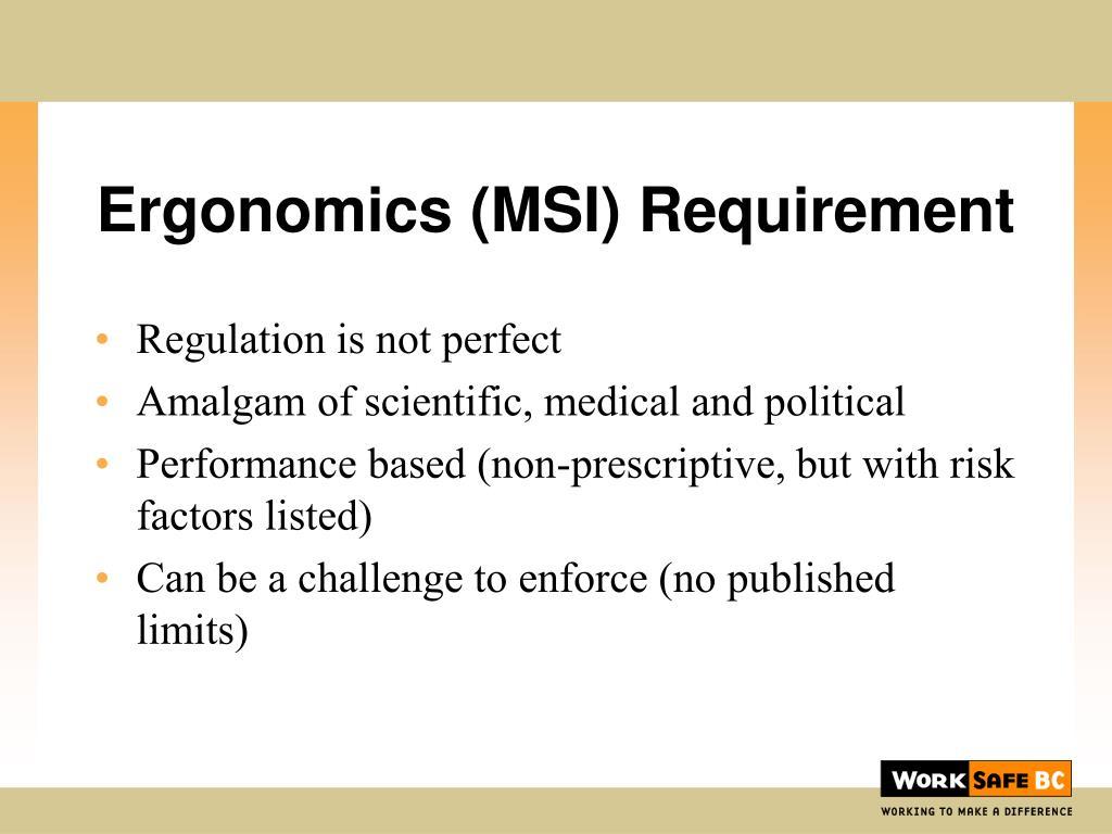 Ergonomics (MSI) Requirement