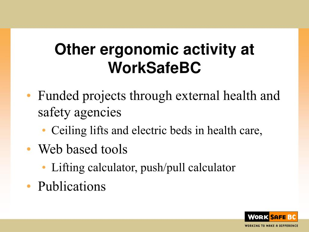 Other ergonomic activity at WorkSafeBC