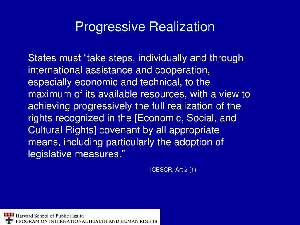 Progressive Realization