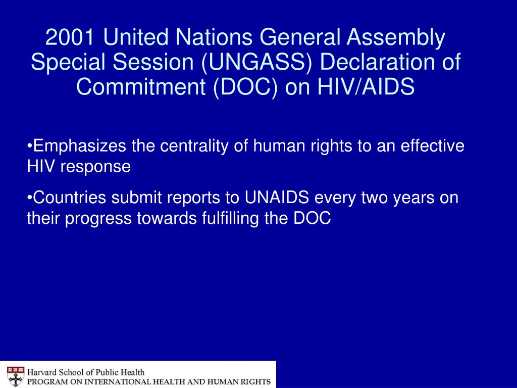 2001 United Nations General Assembly Special Session (UNGASS) Declaration of Commitment (DOC) on HIV/AIDS