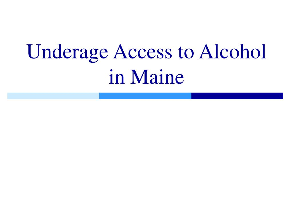 Underage Access to Alcohol