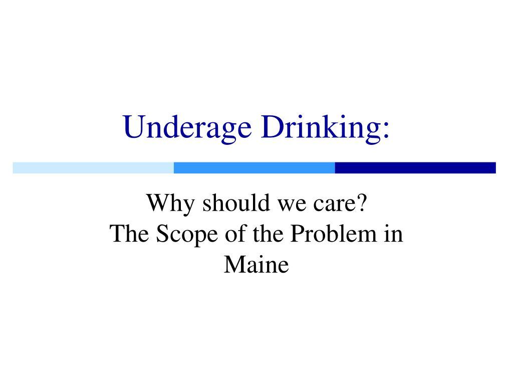 Underage Drinking: