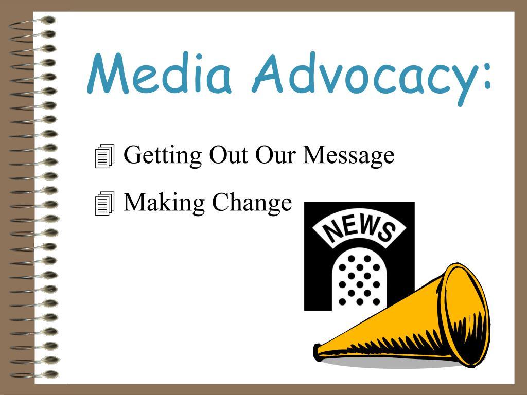 Media Advocacy: