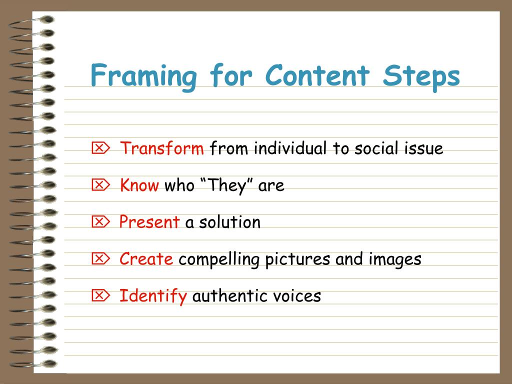 Framing for Content Steps