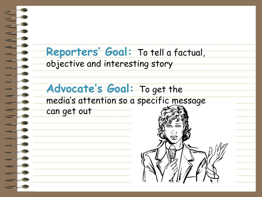 Reporters' Goal: