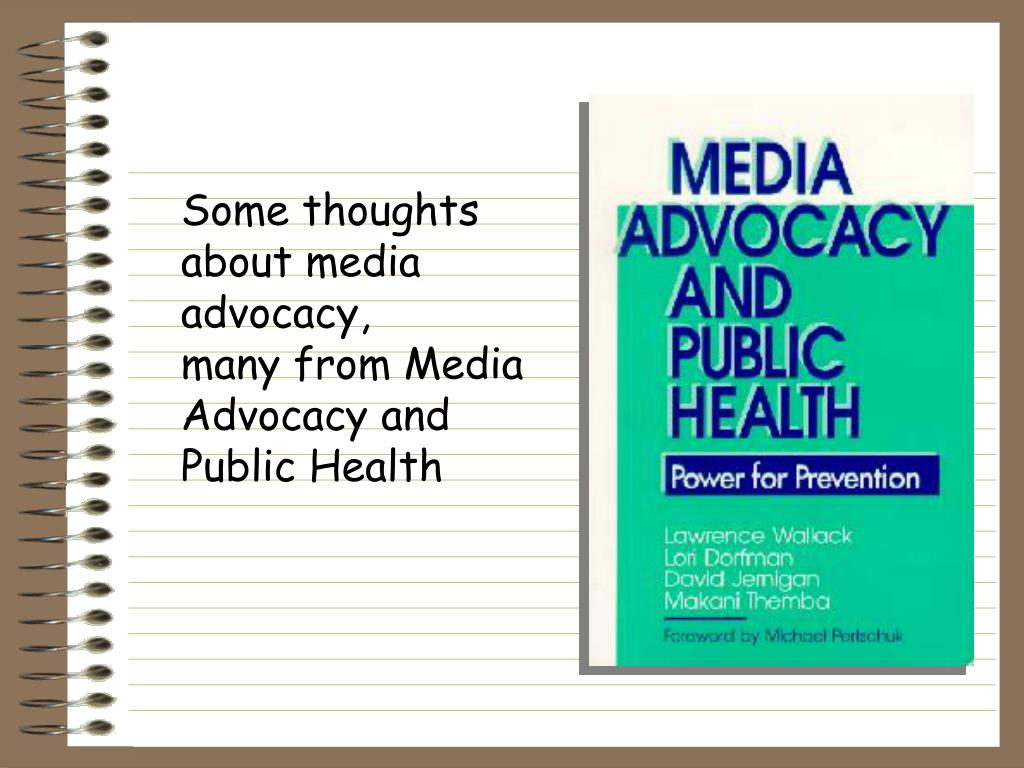 Some thoughts about media advocacy,