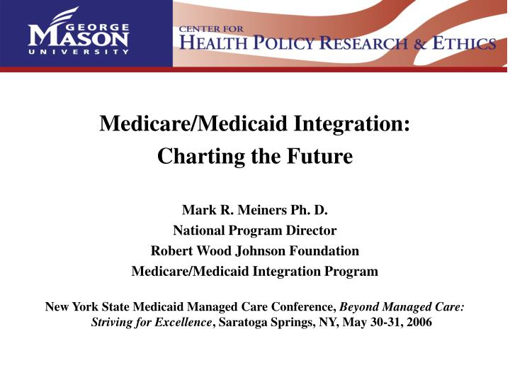 Medicare/Medicaid Integration:
