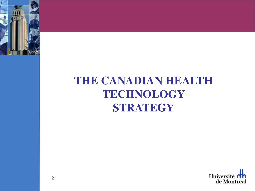 THE CANADIAN HEALTH TECHNOLOGY STRATEGY