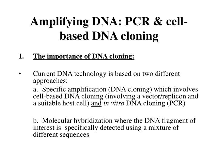 Amplifying dna pcr cell based dna cloning