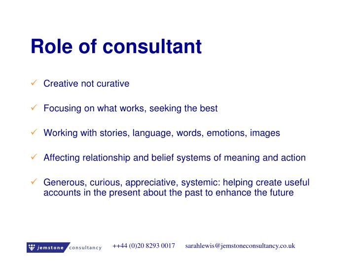 Role of consultant