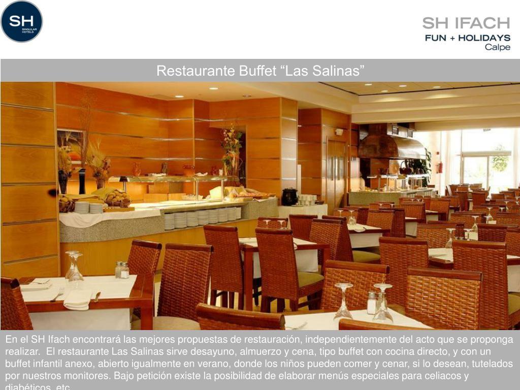 "Restaurante Buffet ""Las Salinas"""