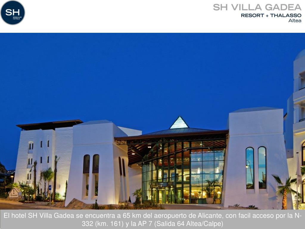 El hotel SH Villa Gadea