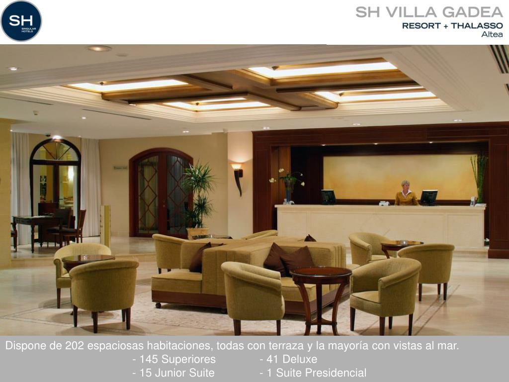 Dispone de 202 espaciosas habitaciones, todas con terraza y la mayoría con vistas al mar.