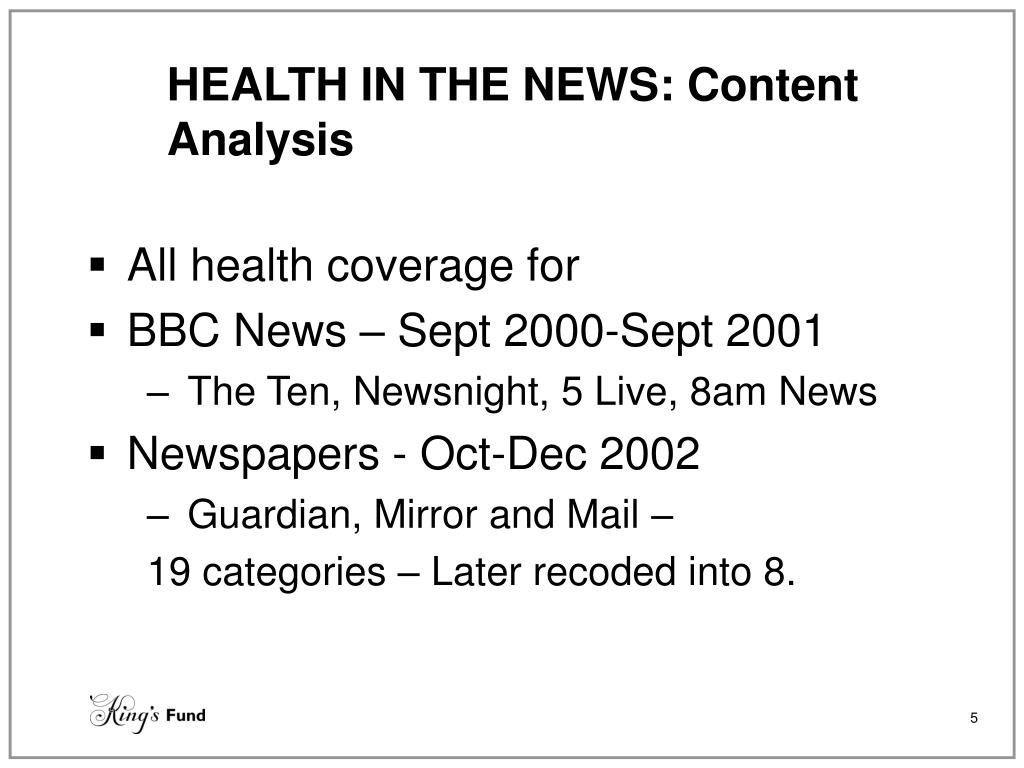 HEALTH IN THE NEWS: Content Analysis
