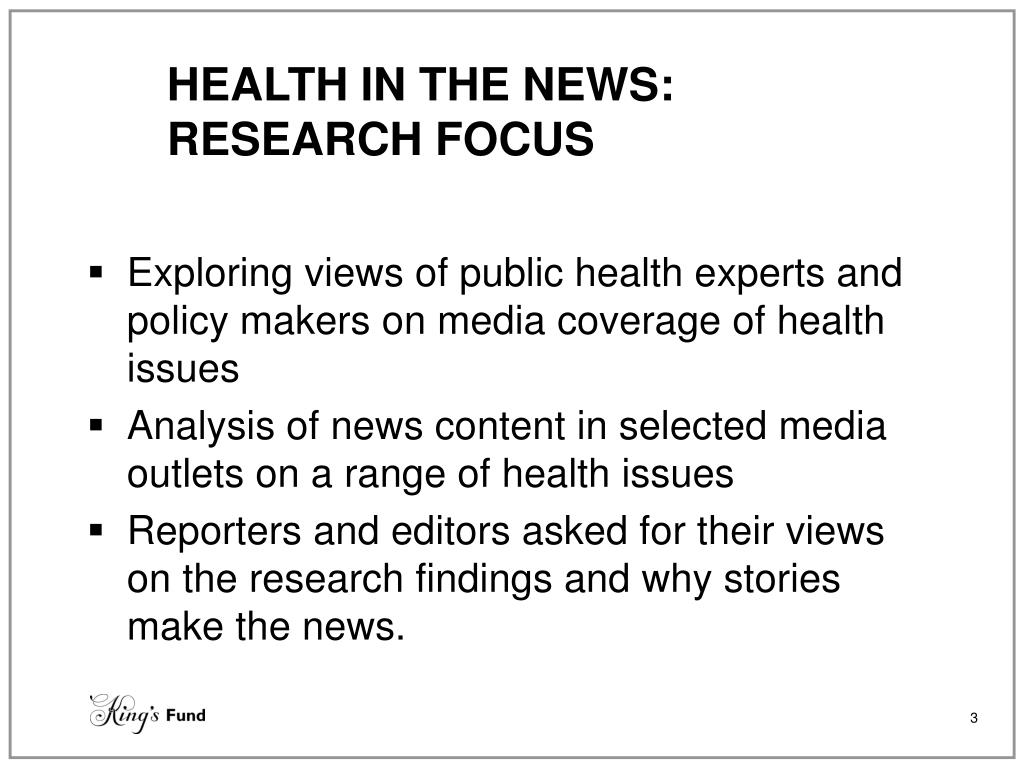 HEALTH IN THE NEWS: RESEARCH FOCUS