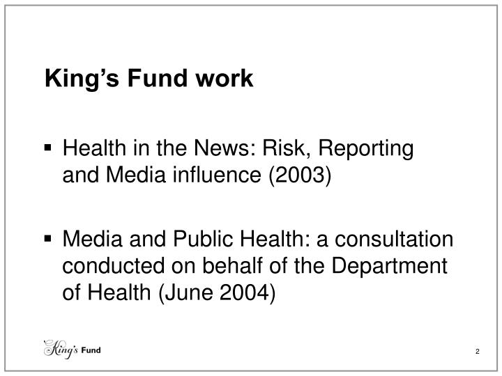 King s fund work