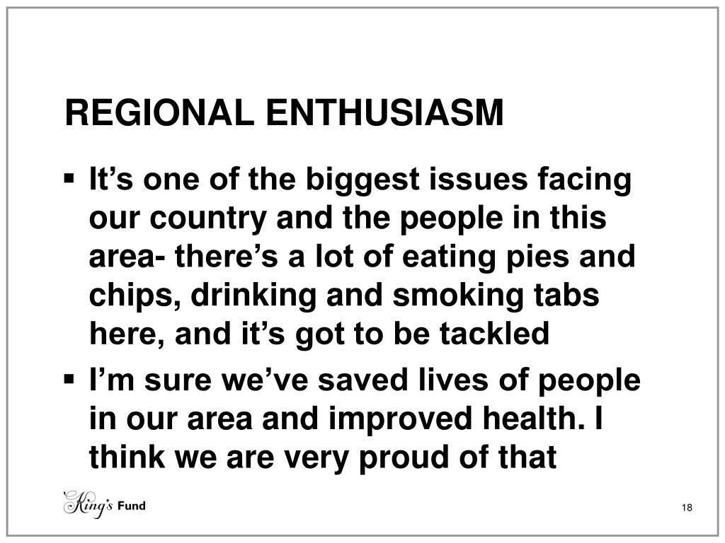 REGIONAL ENTHUSIASM