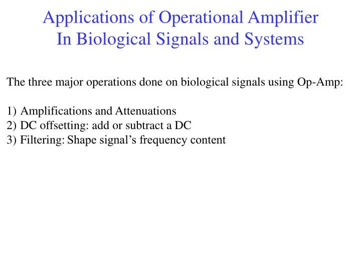 Applications of Operational Amplifier
