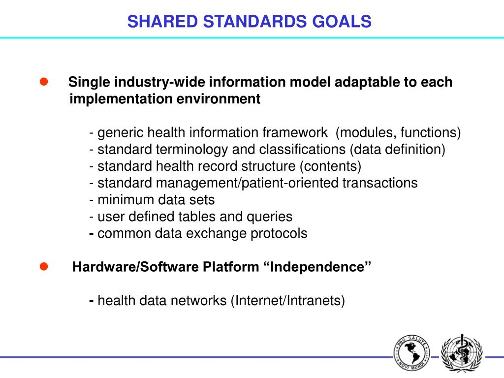 SHARED STANDARDS GOALS