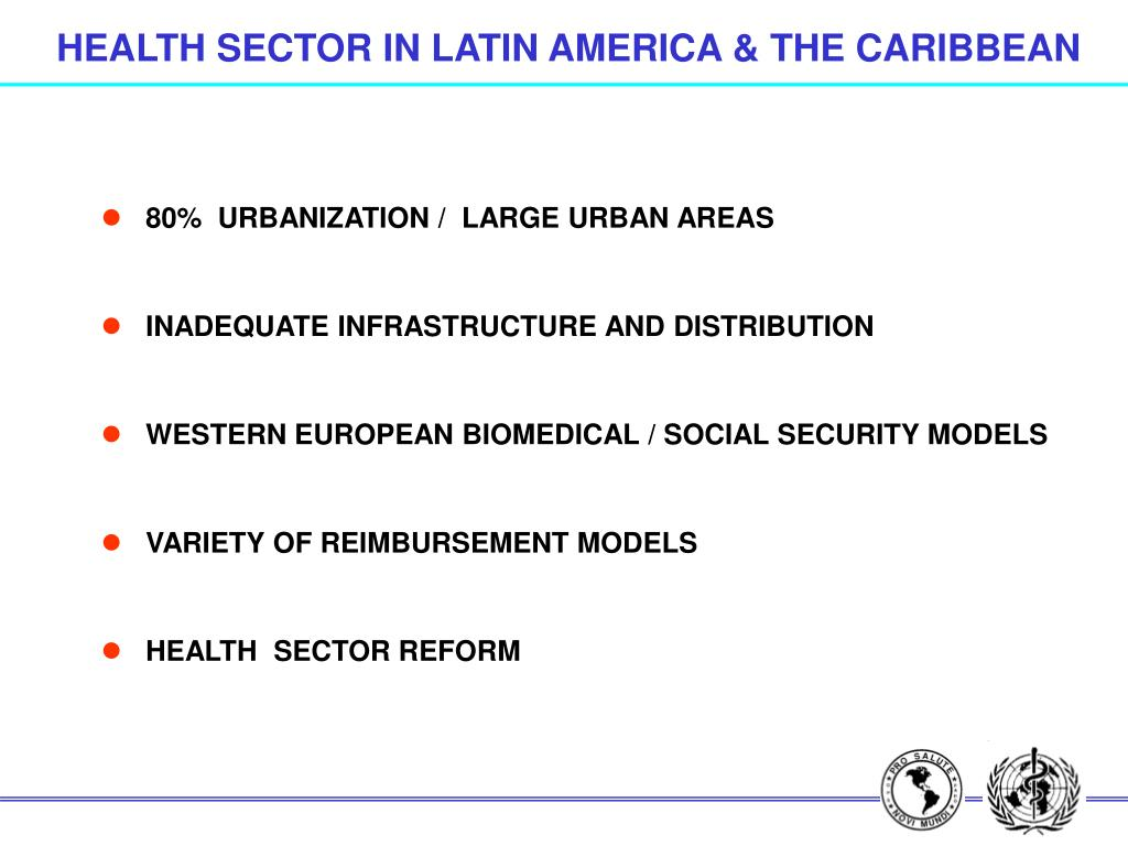 HEALTH SECTOR IN LATIN AMERICA & THE CARIBBEAN