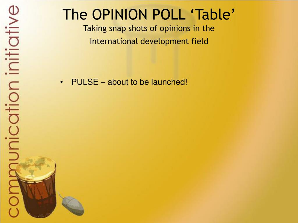 The OPINION POLL 'Table'