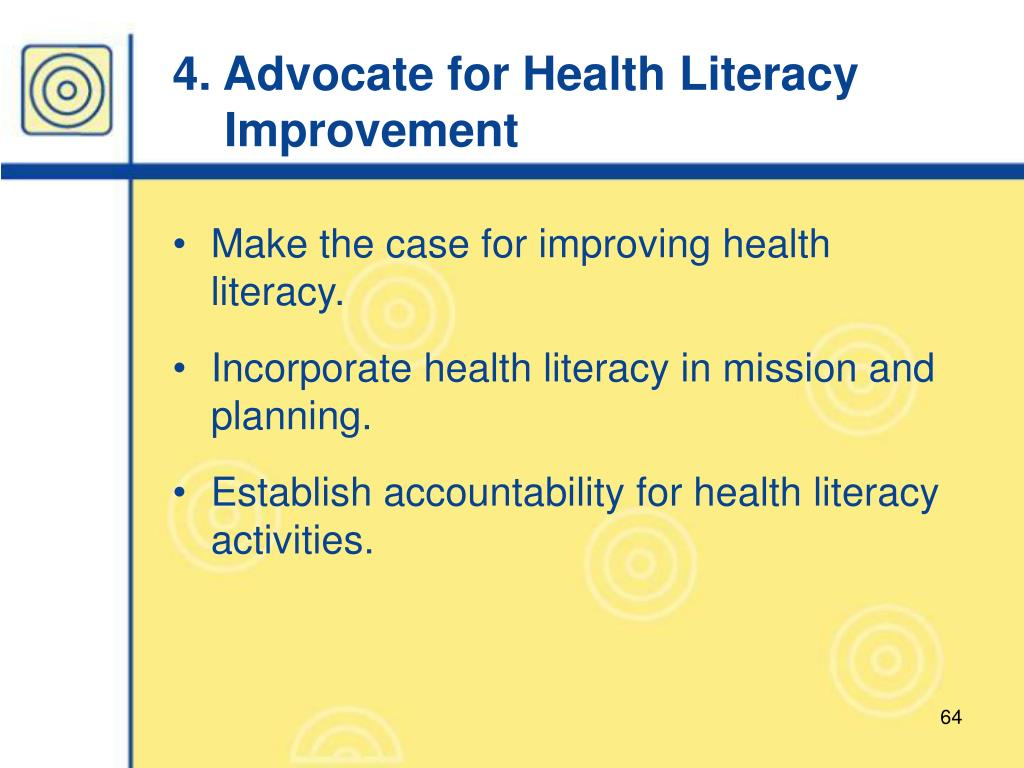 4. Advocate for Health Literacy
