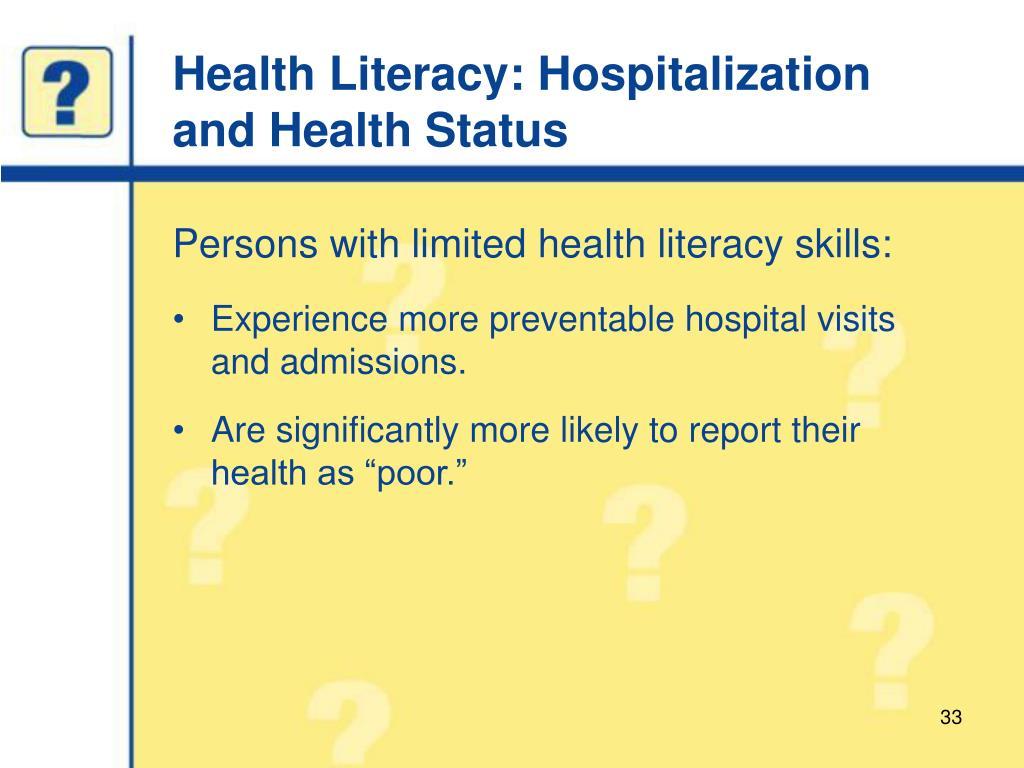 Health Literacy: Hospitalization and Health Status