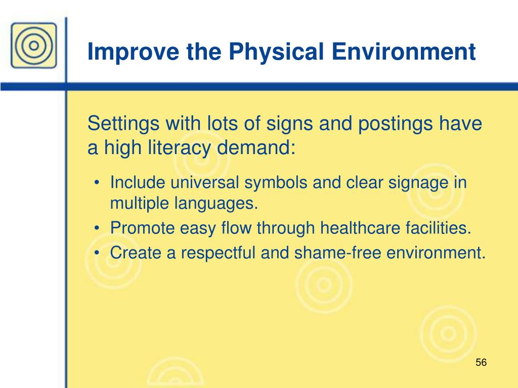 Improve the Physical Environment