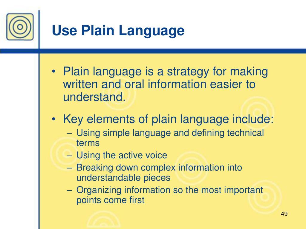 Use Plain Language