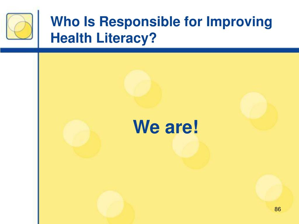 Who Is Responsible for Improving Health Literacy?