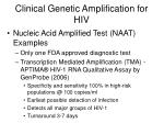 clinical genetic amplification for hiv