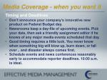 media coverage when you want it20