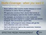 media coverage when you want it22