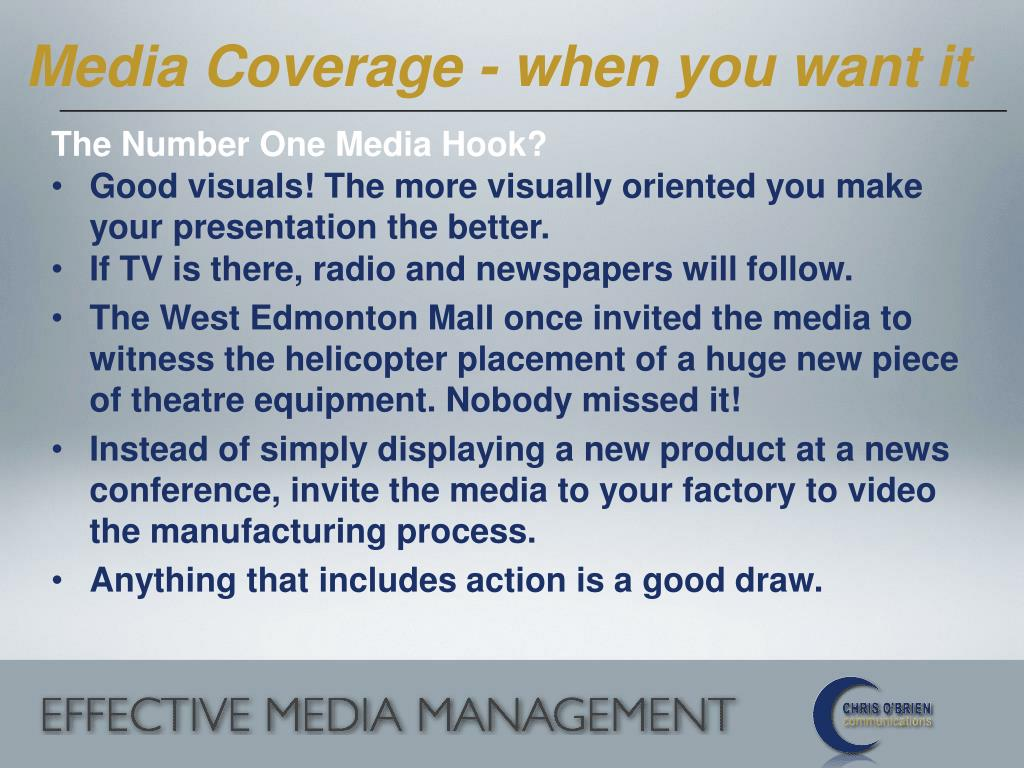 Media Coverage - when you want it