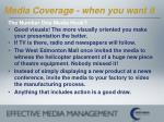 media coverage when you want it24