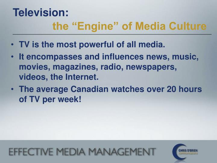 Television the engine of media culture l.jpg