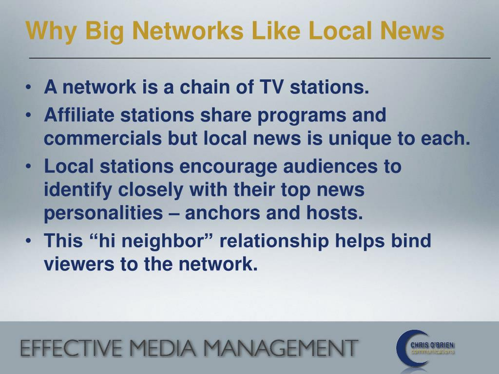 Why Big Networks Like Local News