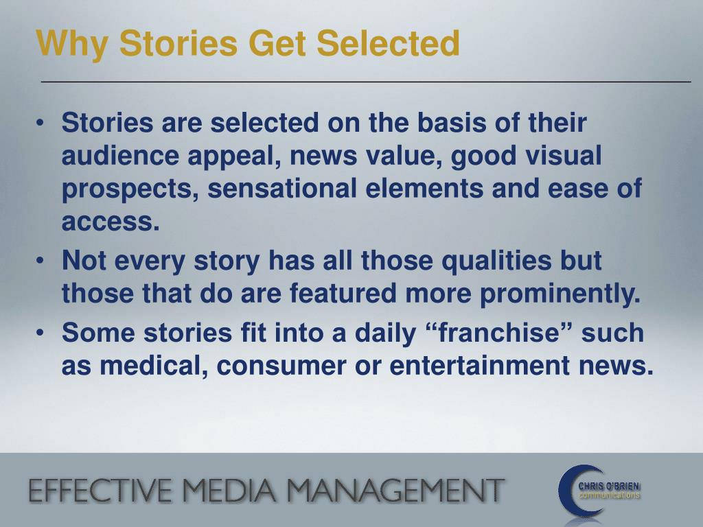 Why Stories Get Selected