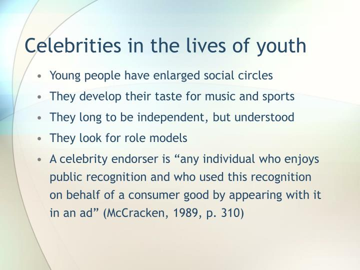 Celebrities in the lives of youth