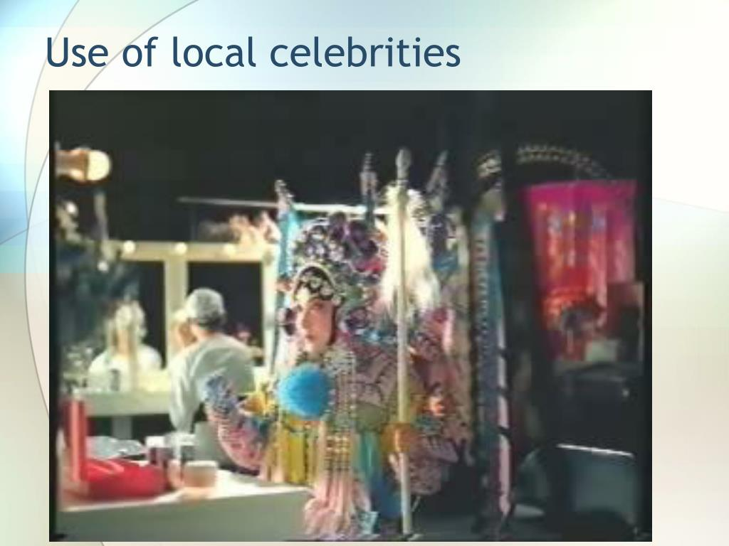 Use of local celebrities