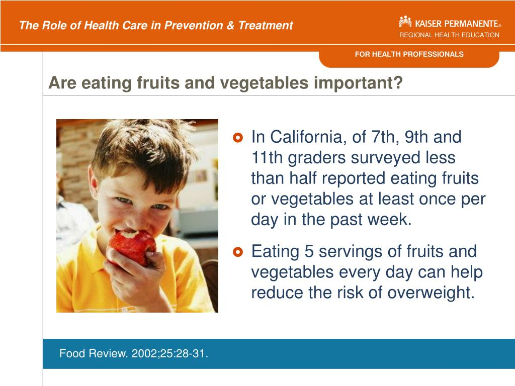 Are eating fruits and vegetables important?