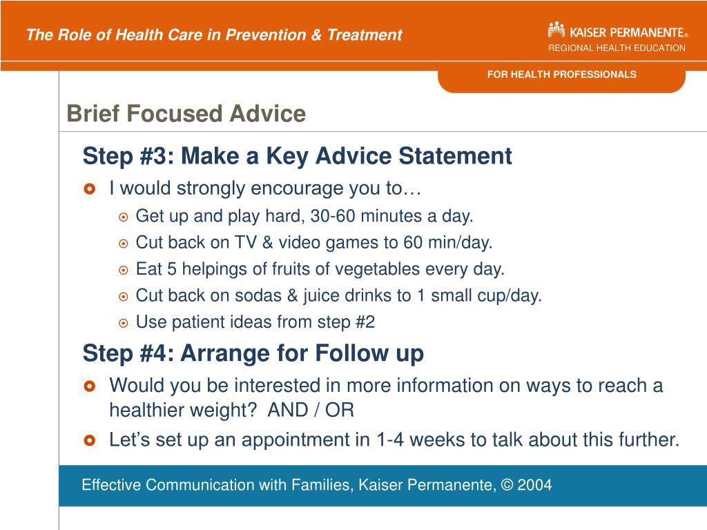 Brief Focused Advice